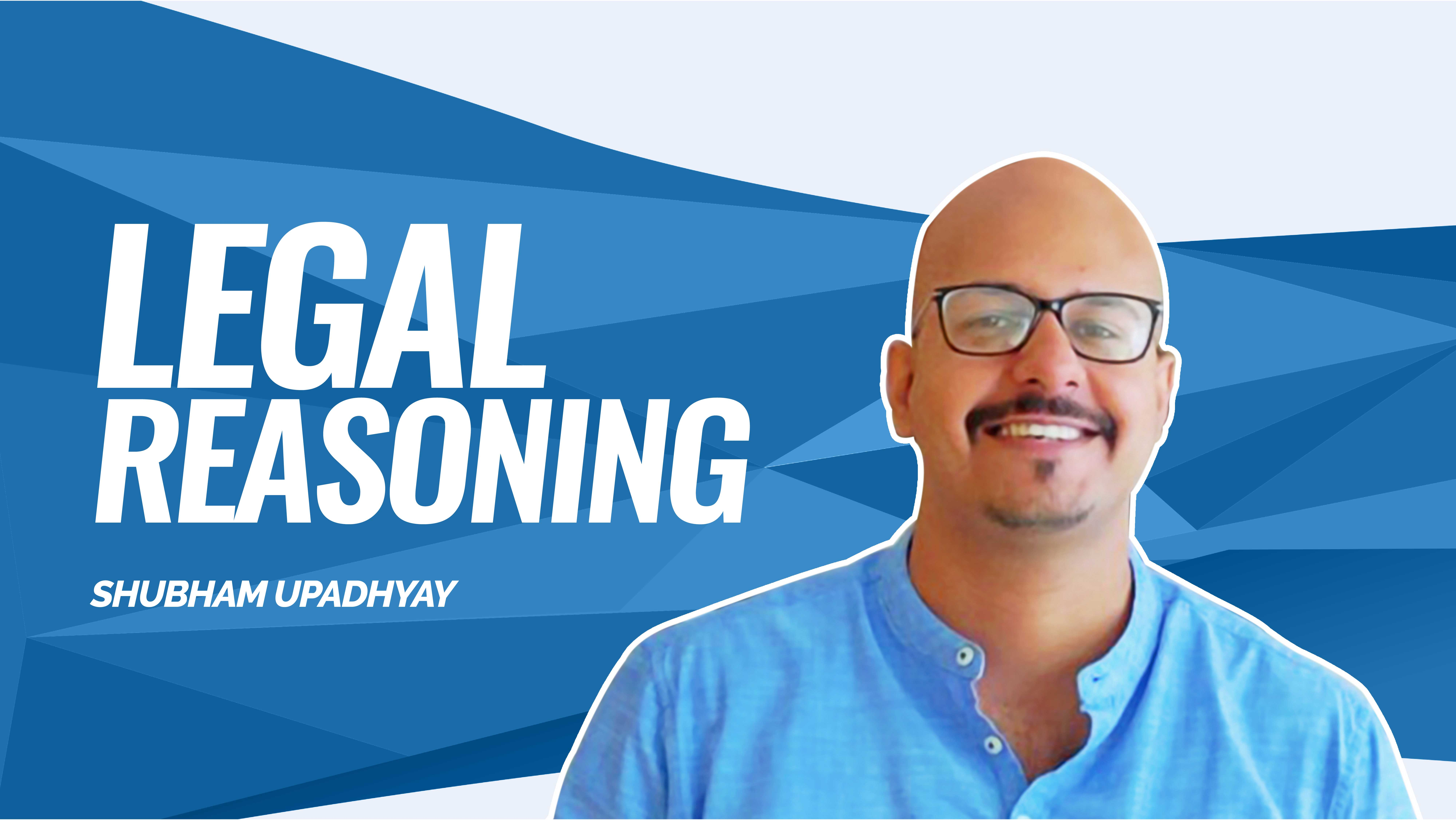 Legal Reasoning | Introduction and Steps of making a Contract  | By Shubham Sir
