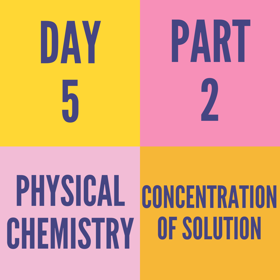 DAY-5 PART-2 CONCENTRATION OF SOLUTION