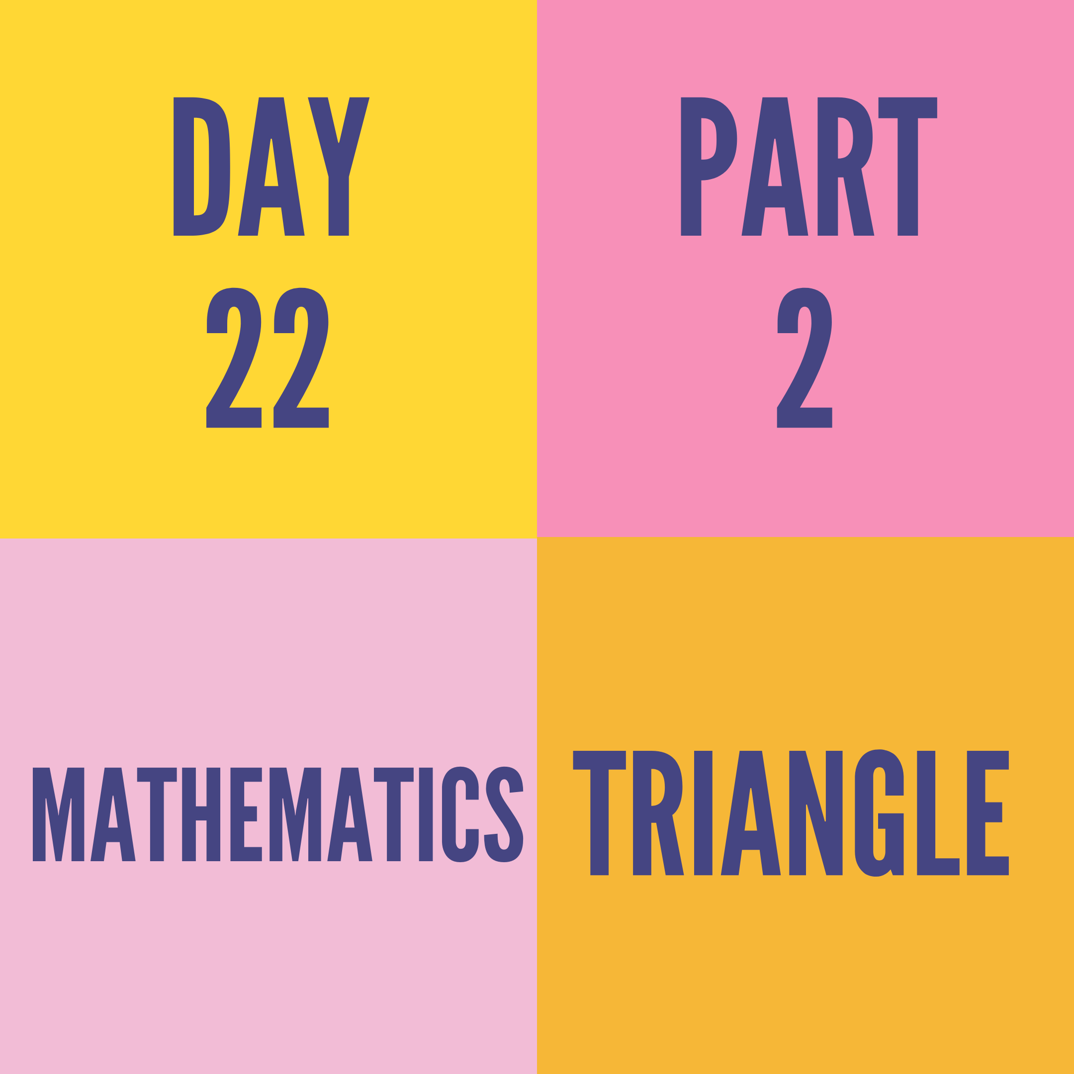 DAY-22 PART-2 TRIANGLE