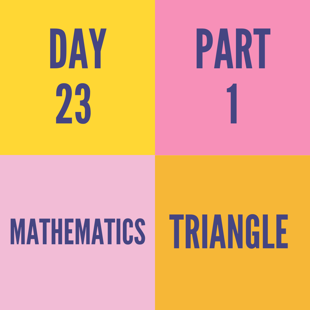 DAY-23 PART-1 TRIANGLE