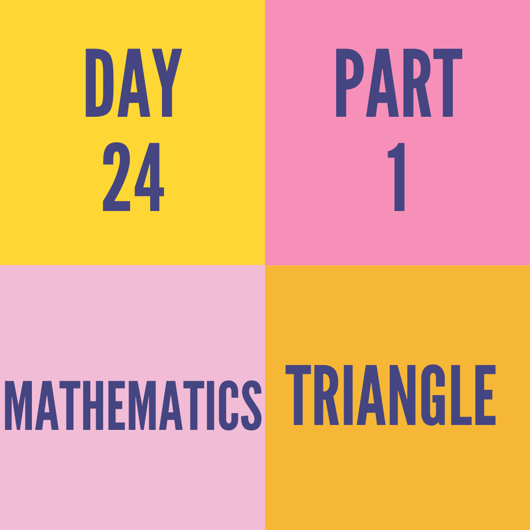DAY-24 PART-1 TRIANGLE