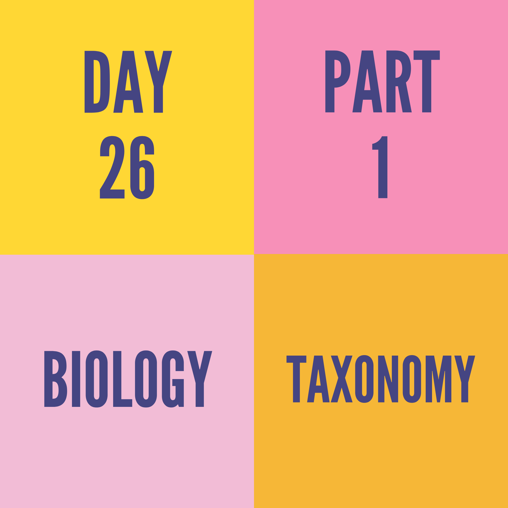 DAY-26 PART-1 TAXONOMY