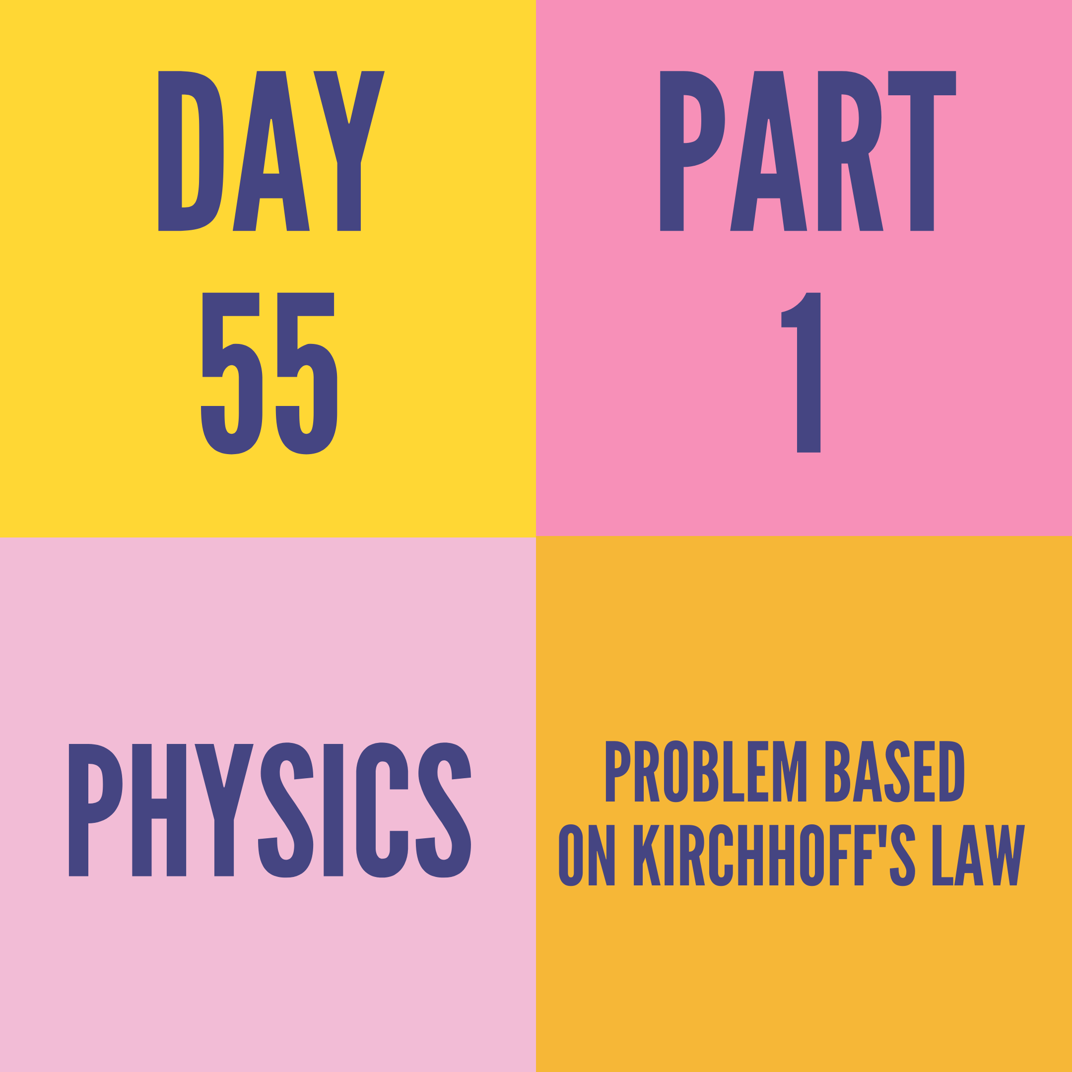 DAY-55 PART-1  PROBLEM BASED ON KIRCHHOFF'S LAW