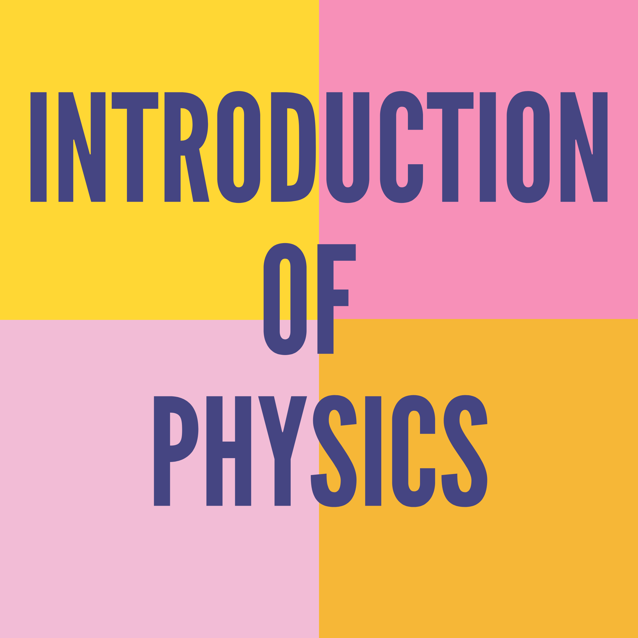 INTRODUCTION CLASS OF PHYSICS
