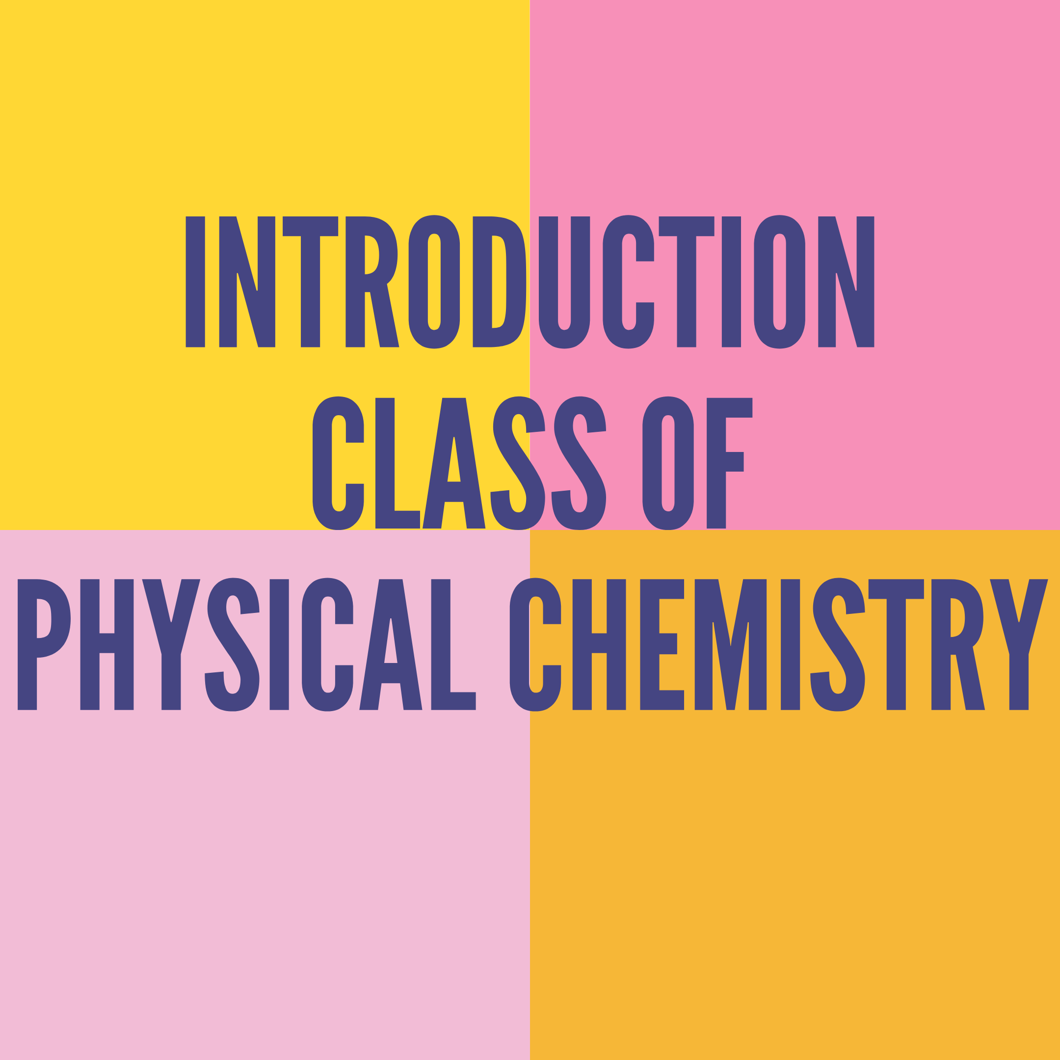 INTRODUCTION OF PHYSICAL CHEMISTRY