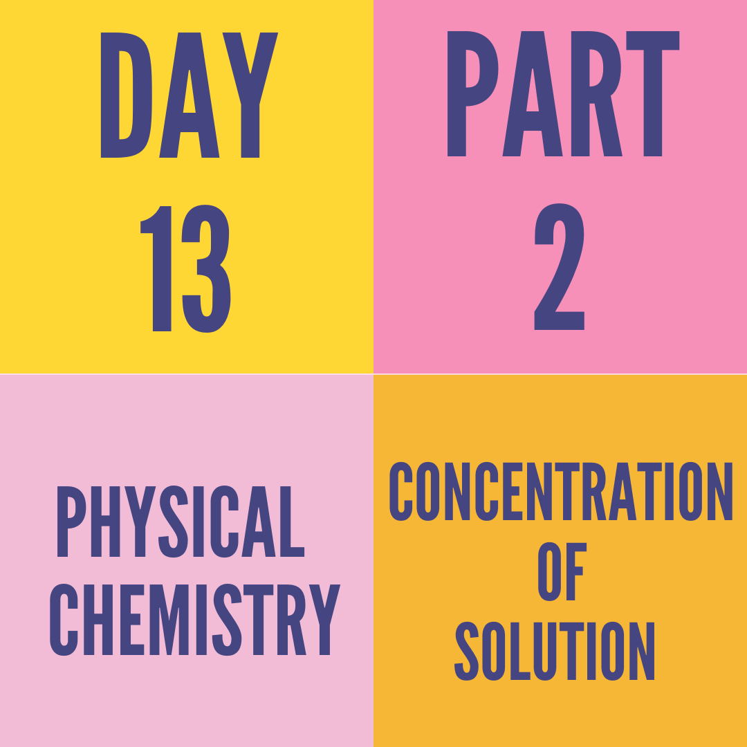 DAY-13 PART-2 CONCENTRATION OF SOLUTION