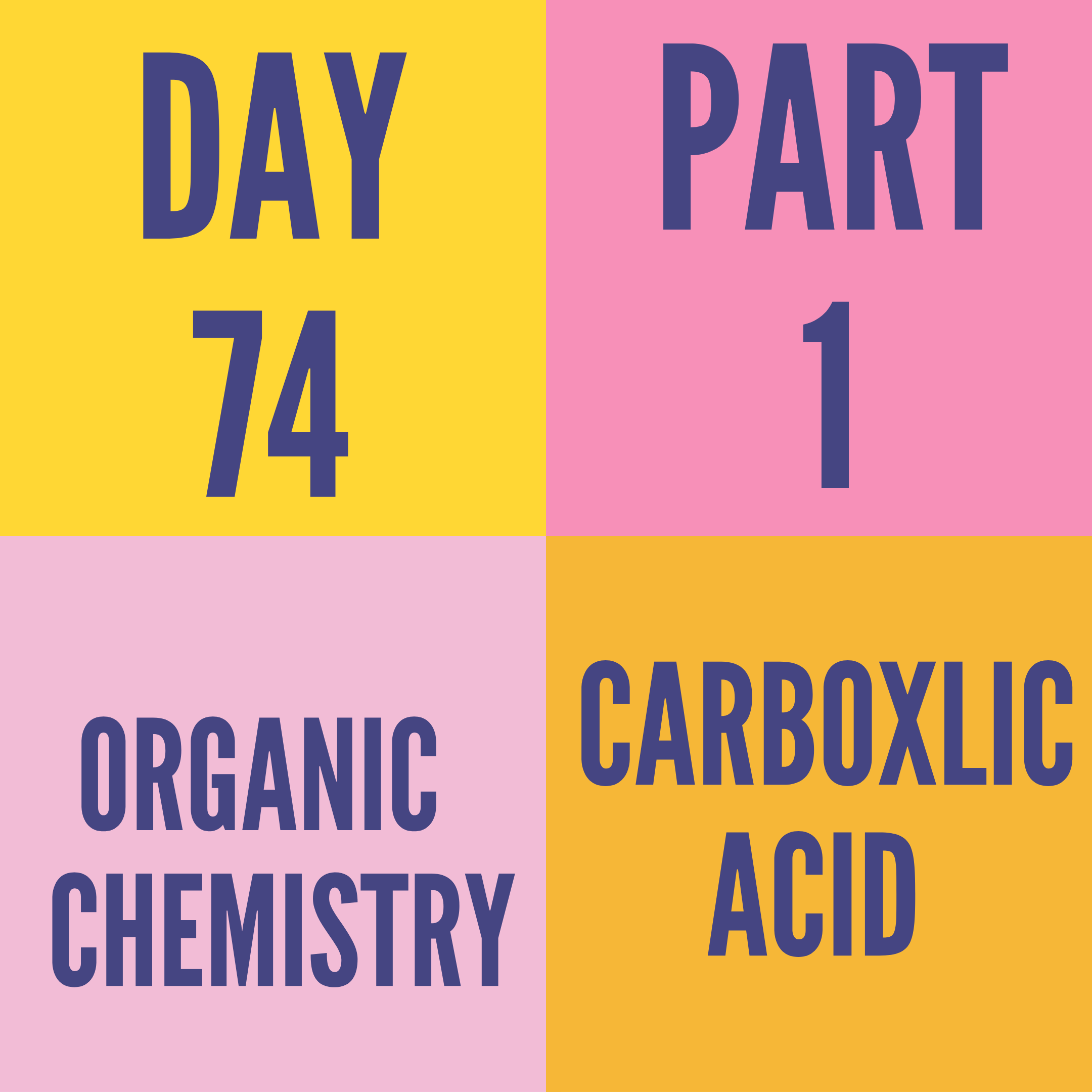 DAY-74 PART-1 CARBOXYLIC ACID