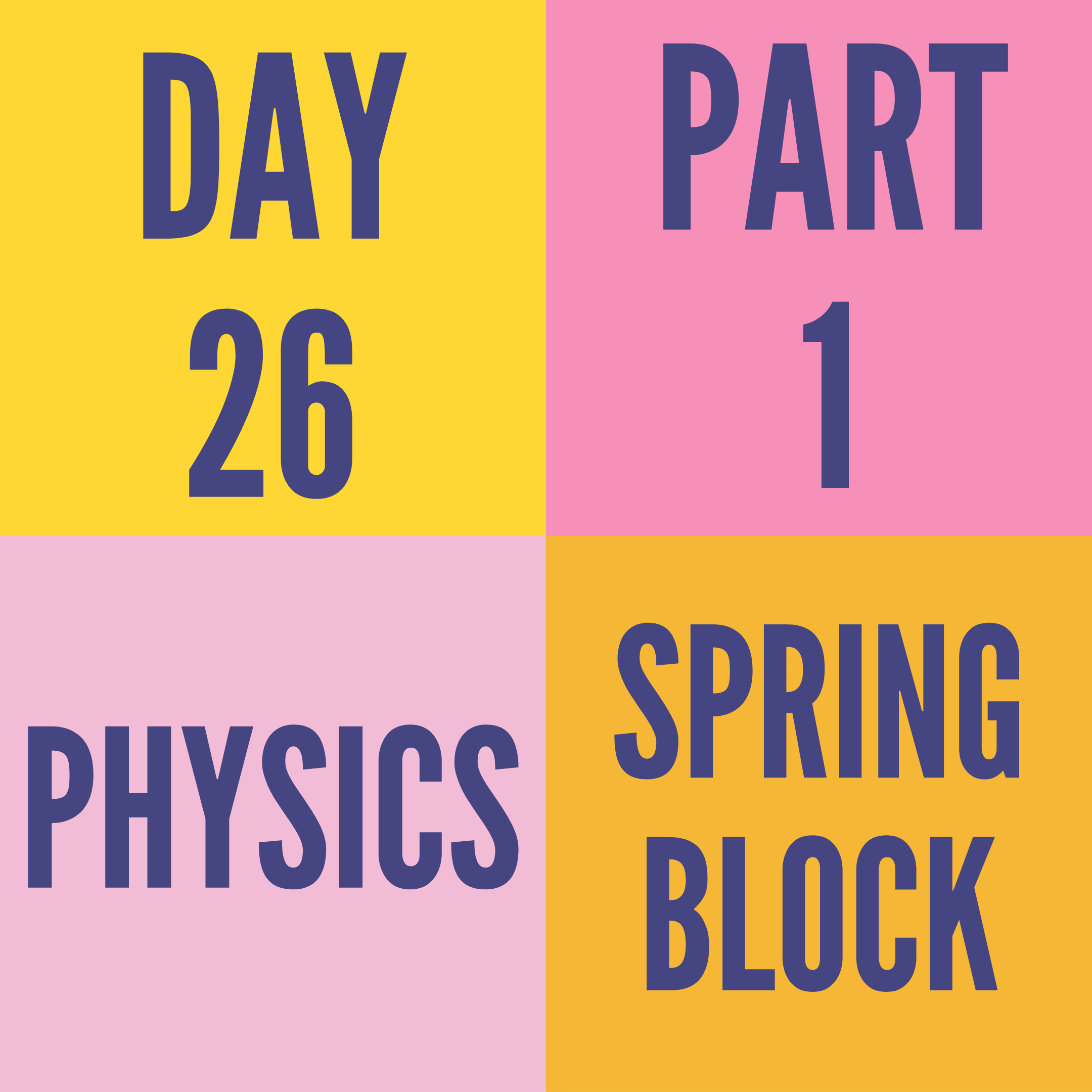 DAY-26 PART-1 SPRING BLOCK