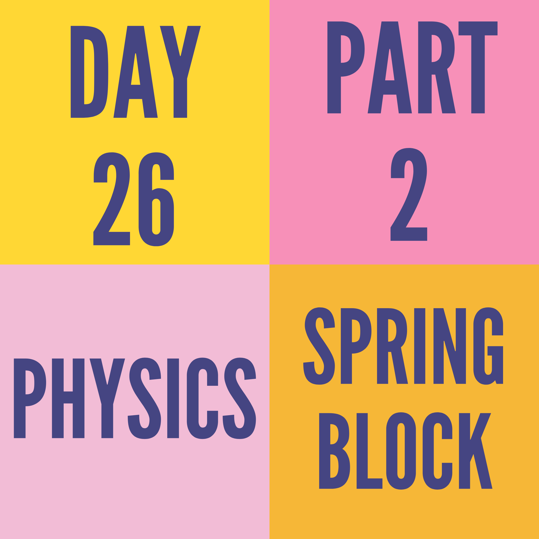 DAY-26 PART-2 SPRING BLOCK