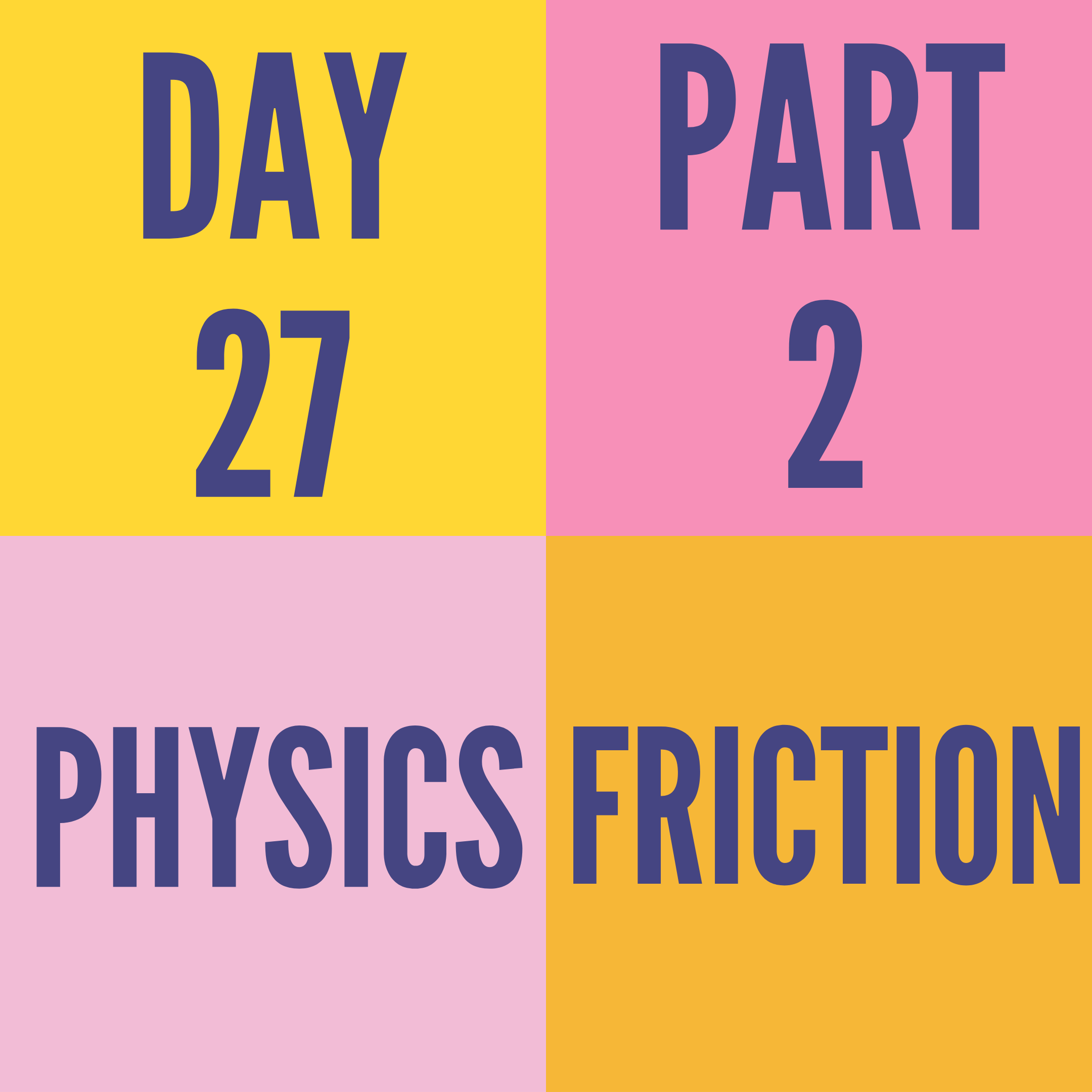 DAY-27 PART-2 FRICTION