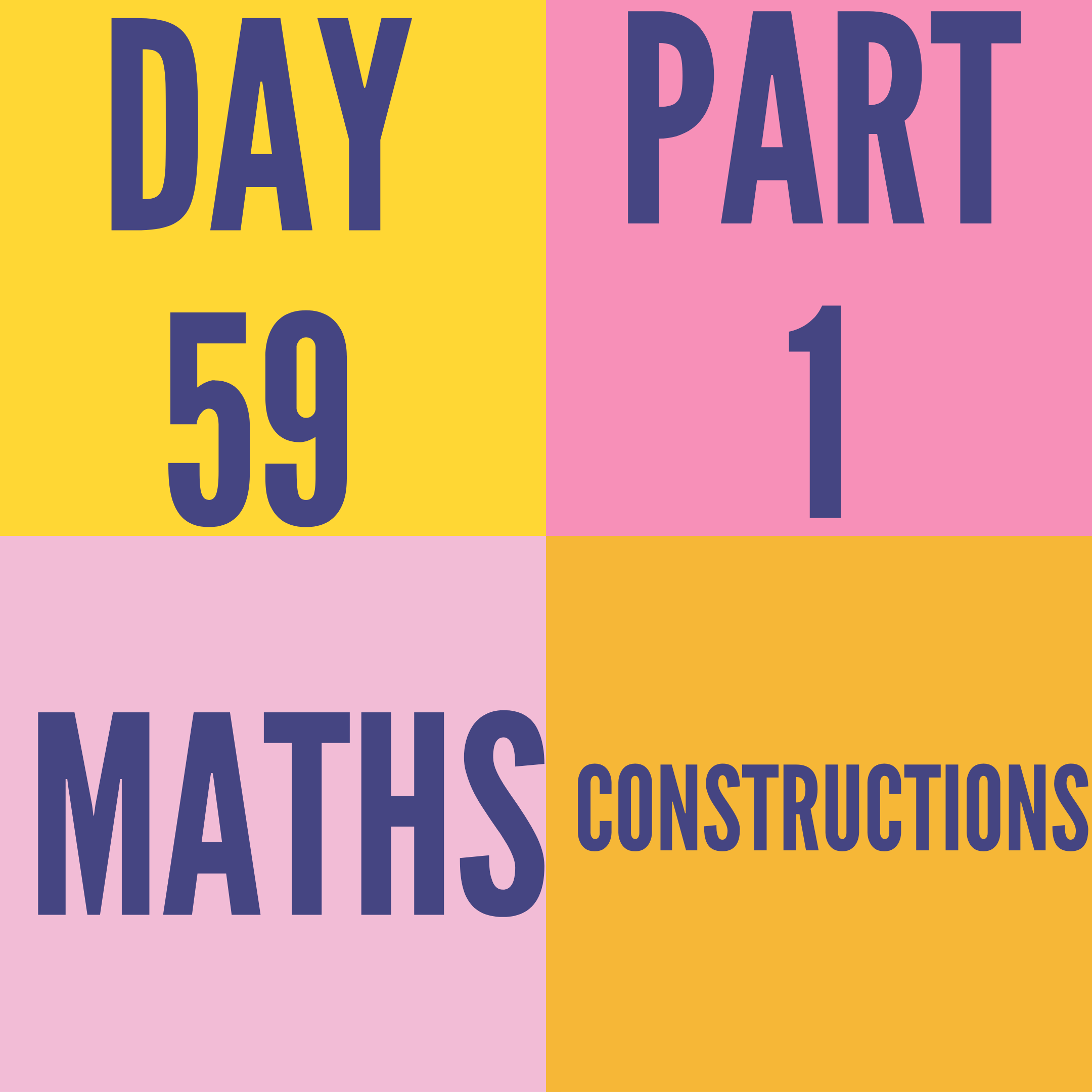 DAY-59 PART-1 CONSTRUCTIONS