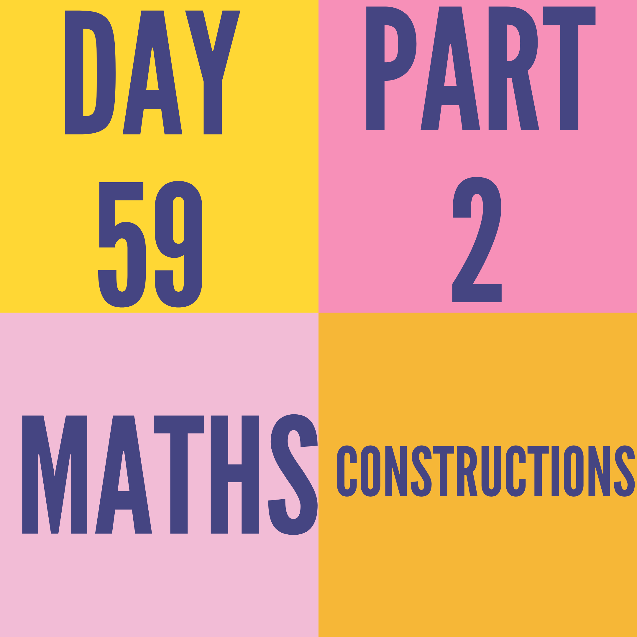 DAY-59 PART-2 CONSTRUCTIONS