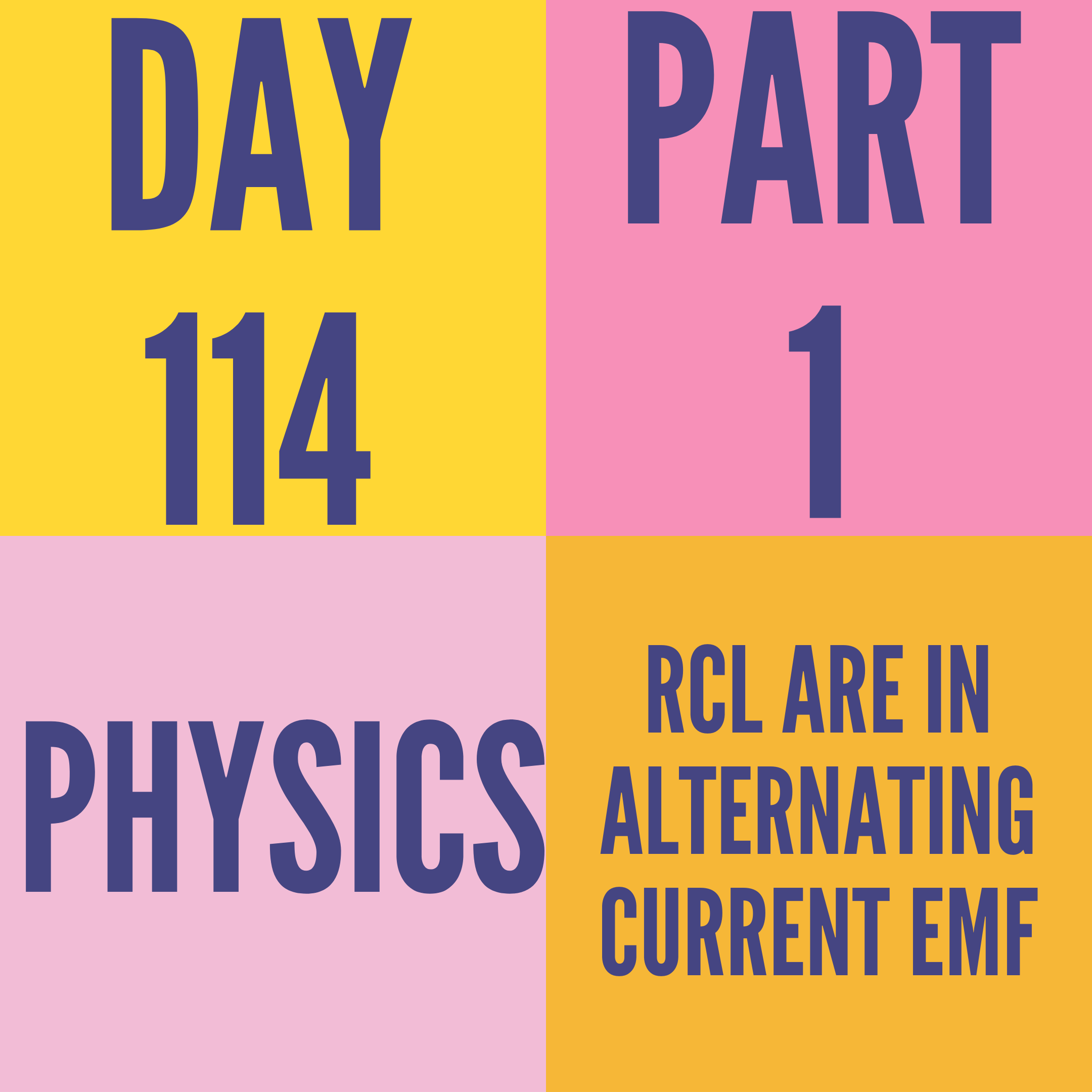 DAY-114 PART-1 RCL ARE IN ALTERNATING CURRENT EMF