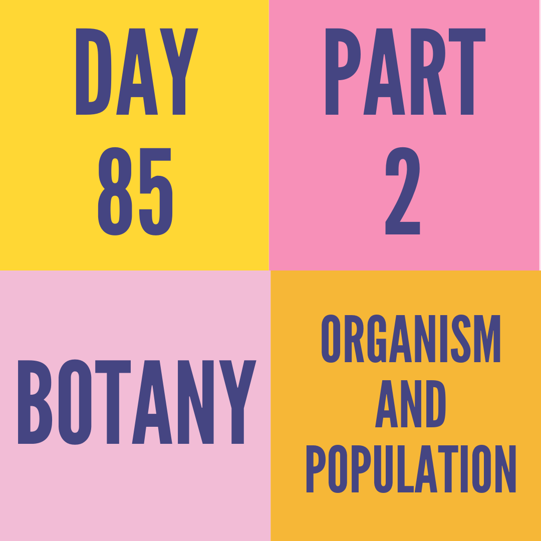 DAY-85 PART-2 ORGANISM AND POPULATION