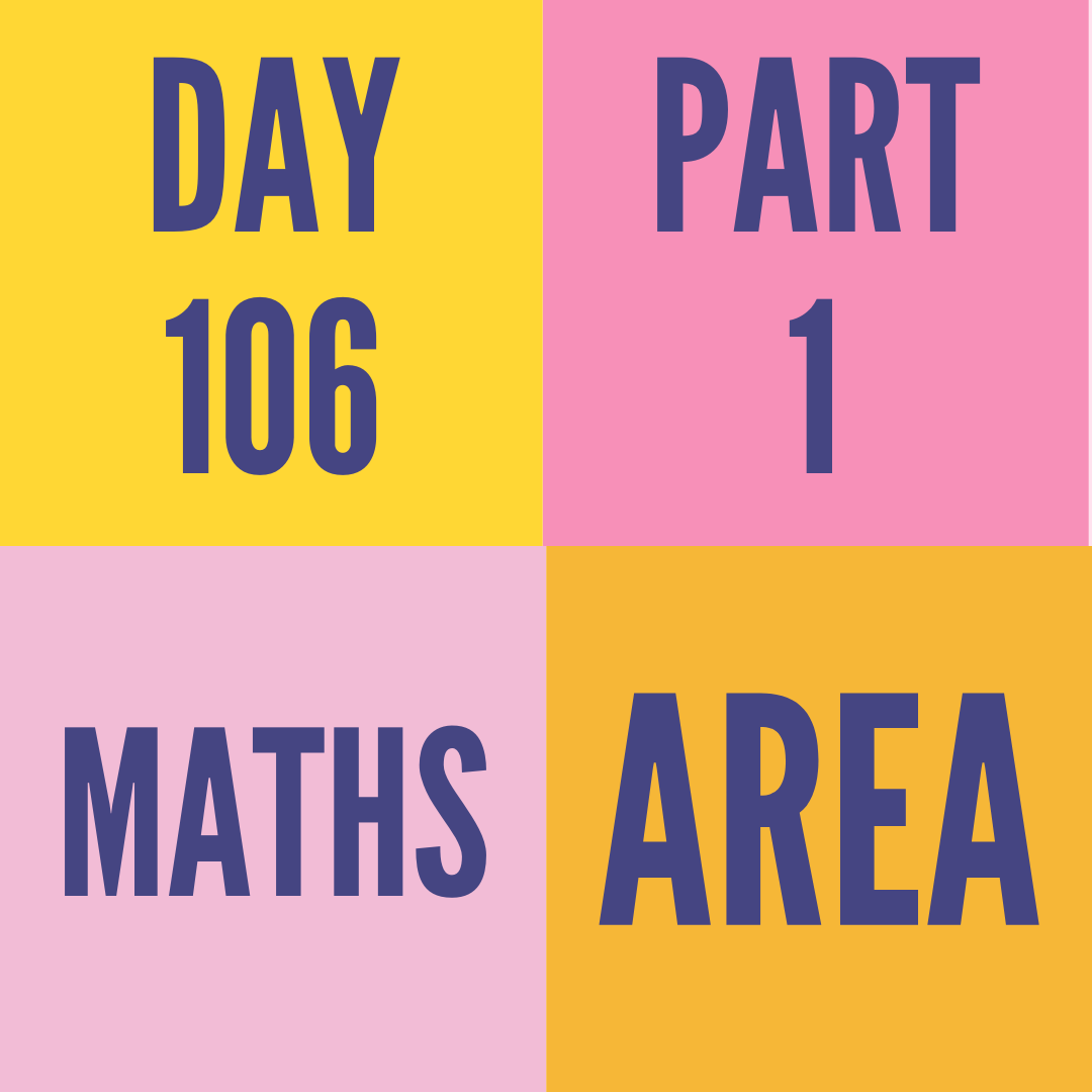 DAY-106 PART-1 AREA