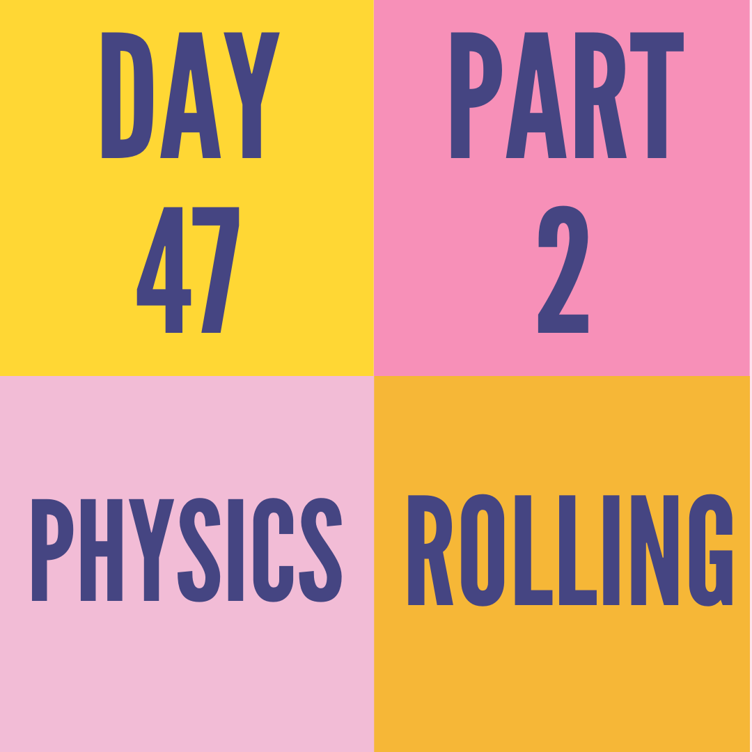 DAY-47 PART-2 ROLLING
