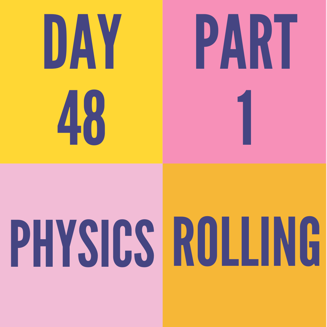 DAY-48 PART-1 ROLLING