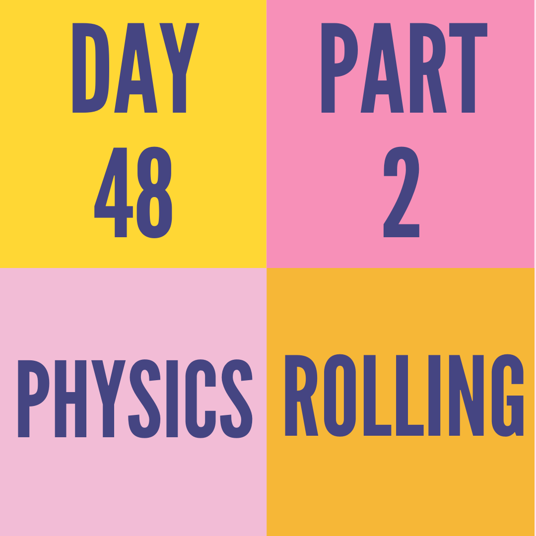 DAY-48 PART-2 ROLLING