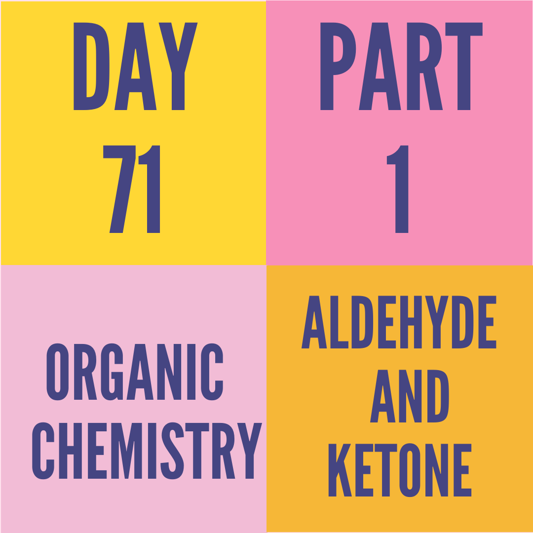DAY-71 PART-1 ALDEHYDE AND KETONE