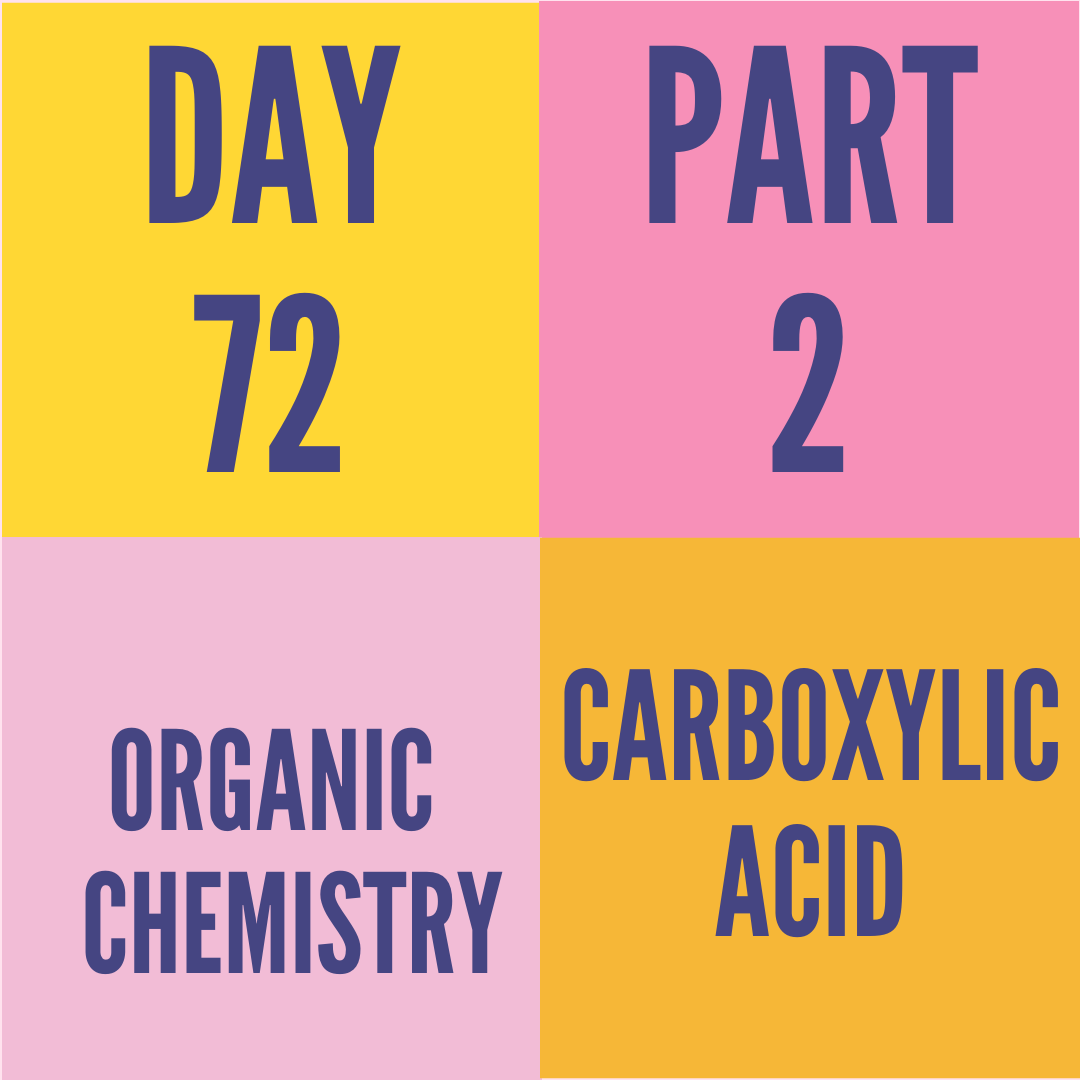 DAY-72 PART-2 CARBOXYLIC ACID
