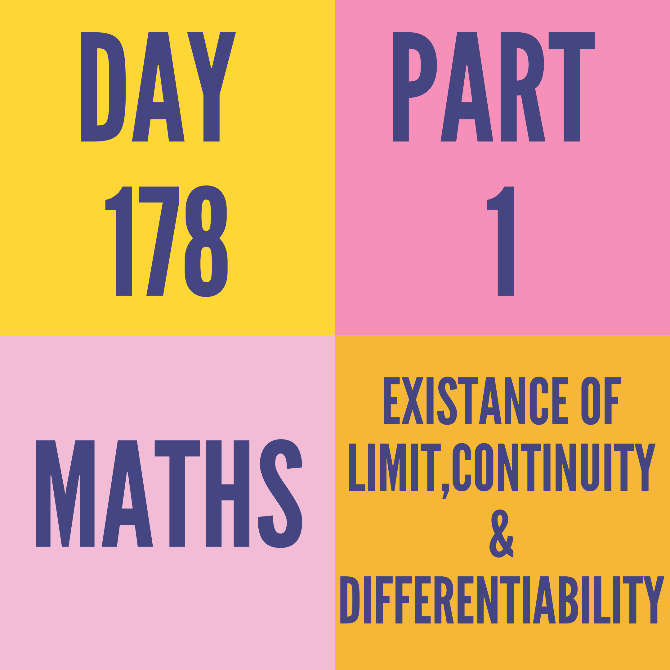DAY-178 PART-1 EXISTENCE OF LIMIT CONTINUITY & DIFFERENTIABILITY