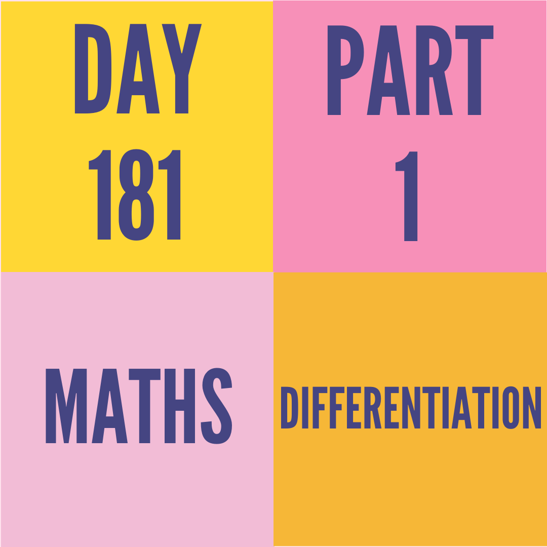 DAY-181 PART-1  (TARGET) DIFFERENTIATION
